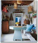 Taschen : Living in Greece : 000385514 - Angelica Taschen