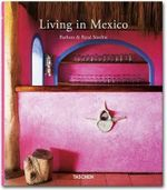 Taschen : Living in Mexico - Barbara Stoeltie