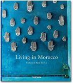 Taschen : Living in Morocco - Angelica Taschen