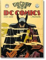 The Golden Age of DC Comics : Super-Large Sized Hardcover Book - Paul Levitz