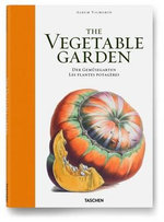 Vilmorin, the Vegetable Garden : The Vegetable Garden - Werner Dressendorfer
