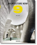Architecture Now! Volume 9 - Philip Jodidio