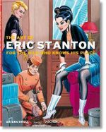 The Art of Eric Stanton : For the Man Who Knows His Place - Eric Kroll