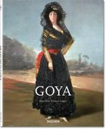 Goya : Basic Art Series - Rainer Hagen