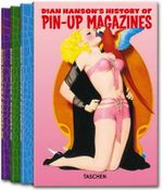 History of Pin-up Magazines : v. 1-3 - Dian Hanson
