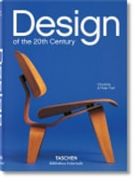 Design of the 20th Century : 25 - Charlotte & Peter  Fiell