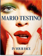 In Your Face - Mario Testino