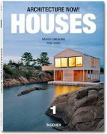 Architecture Now! Houses : Volume 1 - Philip Jodidio
