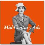 Mid-century Ads : Advertising from the Mad Men Era - 2014 Wall Calendar - Taschen