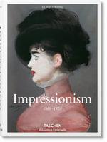 Impressionism - Ingo F Walther