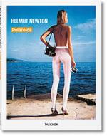 Newton. Polaroids - Helmut Newton