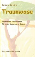 Traumoase - Barbara Schmitz