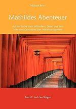 Mathildes Abenteuer Band 2 - Michael Behn