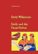 Emily Millenium - Stefan Brunner