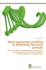 Gene Expression Profiling in Differently Fed Farm Animals - Bruno Dietrich