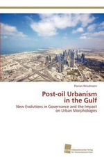 Post-Oil Urbanism in the Gulf - Florian Wiedmann