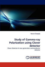 Study of Gamma-Ray Polarization Using Clover Detector - Sourav Ganguly