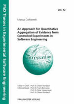 An Approach for Quantitative Aggregation of Evidence from Controlled Experiments in Software Engineering - Marcus Ciolkowski