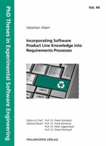 Incorporating Software Product Line Knowledge into Requirements Processes - Sebastian Adam