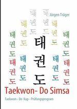Taekwon- Do Simsa - Jurgen Trager