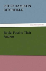 Books Fatal to Their Authors : Basic Psychology - Peter Hampson Ditchfield