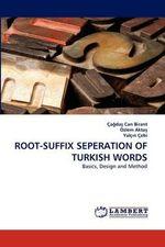 Root-Suffix Seperation of Turkish Words - Ca Da Birant