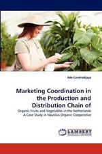 Marketing Coordination in the Production and Distribution Chain of - Ade Candradijaya