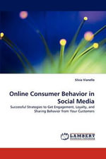 Online Consumer Behavior in Social Media - Silvia Vianello