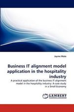 Business It Alignment Model Application in the Hospitality Industry - Jayme Mata