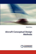 Aircraft Conceptual Design Methods - Patrick Berry