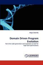 Domain Driven Program Evolution - Diego Colombo