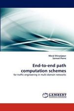 End-To-End Path Computation Schemes - Meral Shirazipour