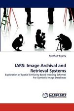 Iars :  Image Archival and Retrieval Systems - Punitha P. Swamy
