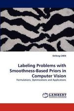 Labeling Problems with Smoothness-Based Priors in Computer Vision - Shifeng Chen