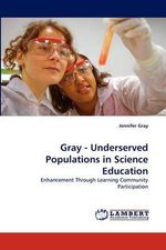 Gray - Underserved Populations in Science Education - Jennifer Gray