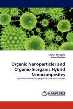 Organic Nanoparticles and Organic-Inorganic Hybrid Nanocomposites - Chetan Bhongale