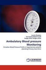 Ambulatory Blood Pressure Monitoring - Juwita Shaaban