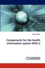 Components for the Health Information System Dhis 2 - Tomas Krajca