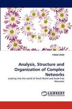 Analysis, Structure and Organization of Complex Networks - Faraz Zaidi