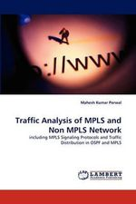 Traffic Analysis of Mpls and Non Mpls Network - Mahesh Kumar Porwal