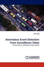 Anomalous Event Detection from Surveillance Video - Fan Jiang