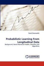 Probabilistic Learning from Longitudinal Data - Faicel Chamroukhi