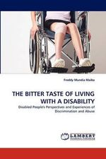 The Bitter Taste of Living with a Disability - Freddy Mundia Maiba
