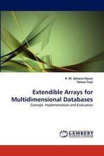 Extendible Arrays for Multidimensional Databases - K. M. Azharul Hasan