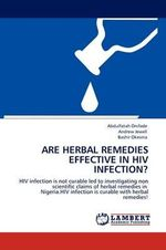 Are Herbal Remedies Effective in HIV Infection? - Abdulfatah Onifade
