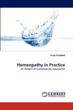 Homeopathy in Practice - Craig Campbell
