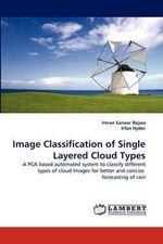 Image Classification of Single Layered Cloud Types - Imran Sarwar Bajwa