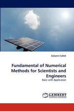Fundamental of Numerical Methods for Scientists and Engineers - Zulzamri Salleh