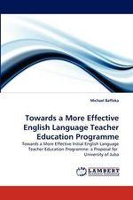 Towards a More Effective English Language Teacher Education Programme - Michael Baffoka