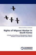 Rights of Migrant Worker in South Korea - Mohammed Mamun or Rashid